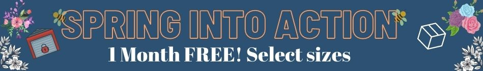 Spring Into Action Storage Promo - 1 month free, select sizes