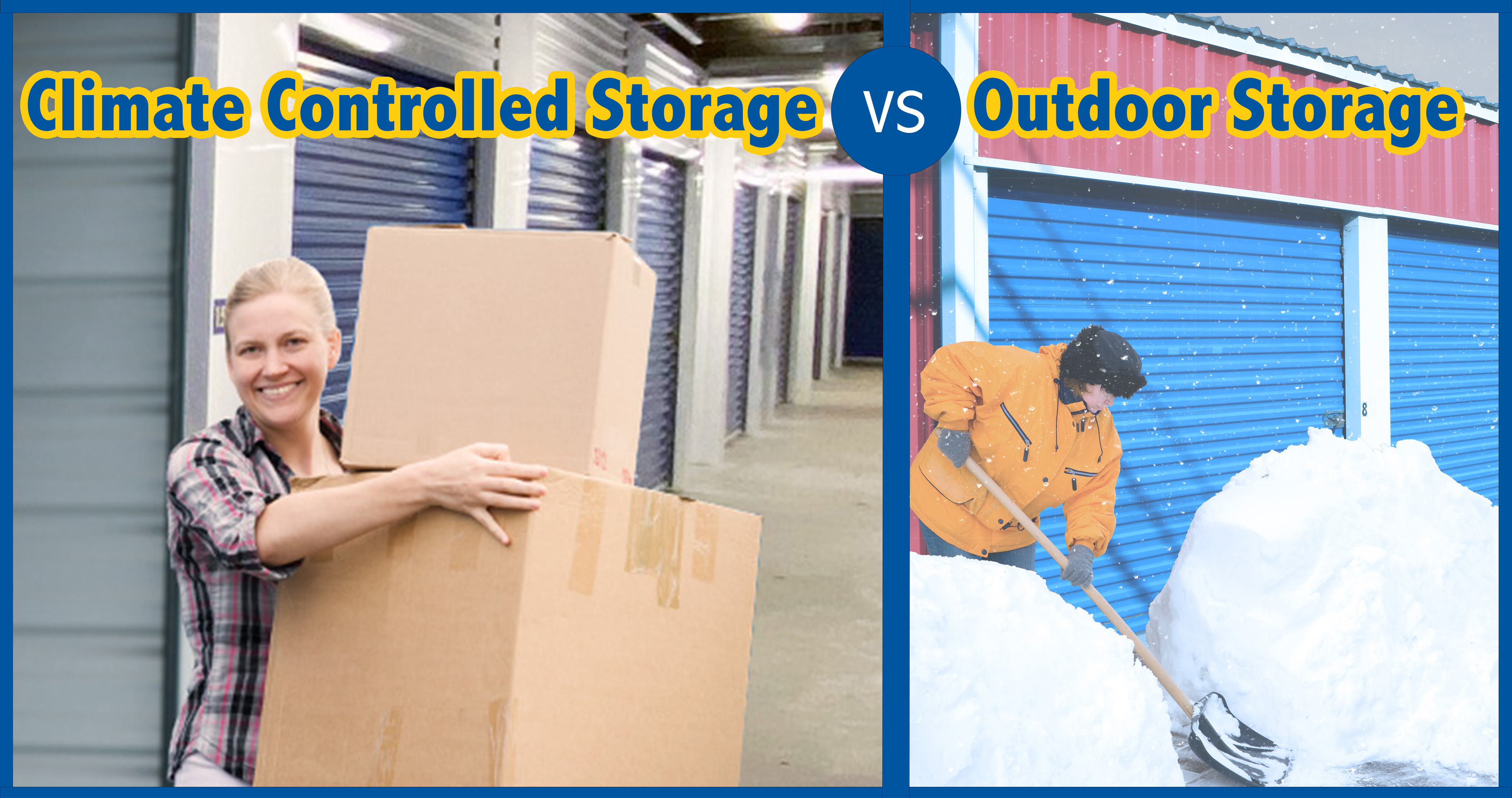 Climate Controlled Storage vs Outdoor Storage