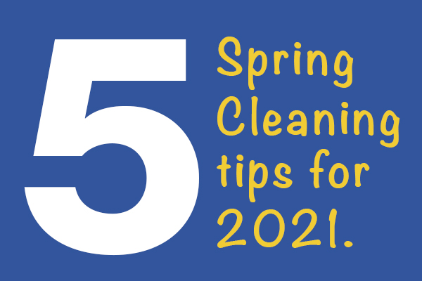 5 Spring Cleaning Tips for 2021 from Storage Center in Sioux Falls.
