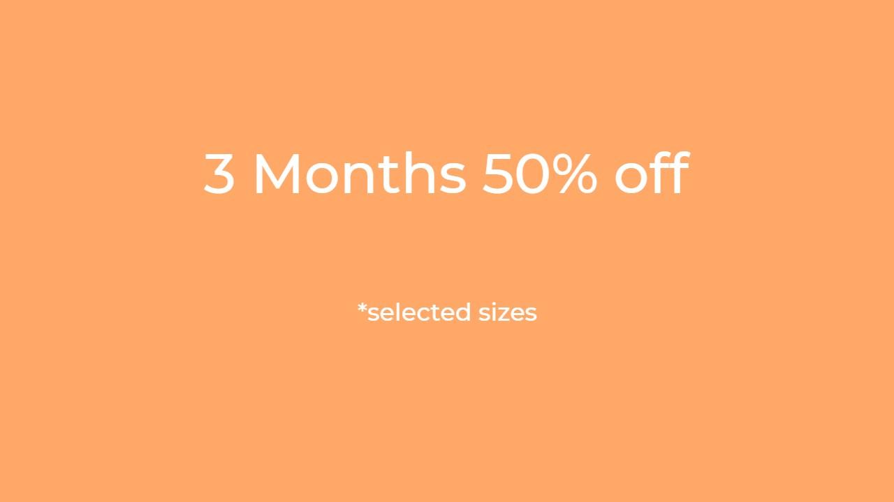 3 Months 50% Off
